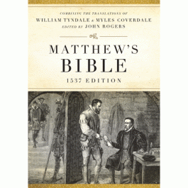 Myles Coverdale William Tyndale Holy Bible Reformation Puritan Reformed Scriptures