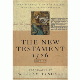 William Tyndale New Testament Christian Martyr Bible Scriptures Reformation