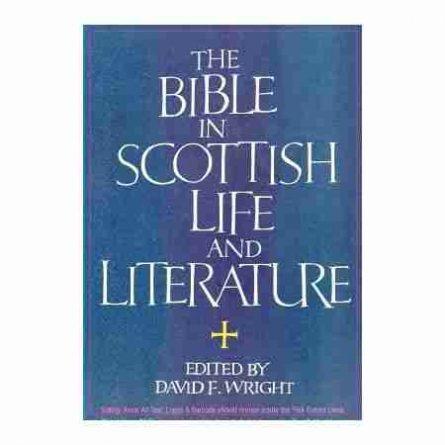 Scottish Church History, Bible, in Scotland edited by David F. Wright
