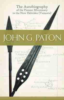 John G. Paton Missionary Reformed Presbyterian Church of Scotland
