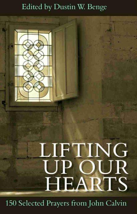 Prayers from John Calvin daily Readings RHB