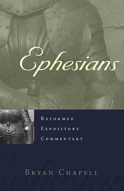 Christian Theological Books Bible Commentaries Presbyterian & Reformed Ephesians