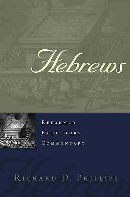 Christian Theological Books Bible Commentaries Presbyterian & Reformed Hebrews