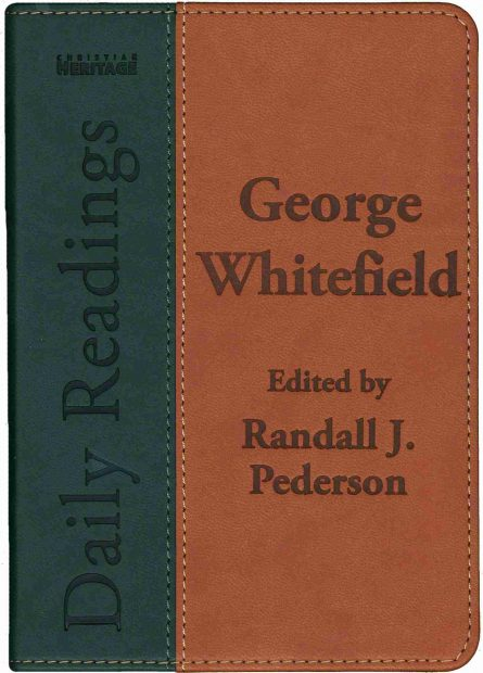 Daily Devotional Redaings from george Whitefield Reviavl Christian Books