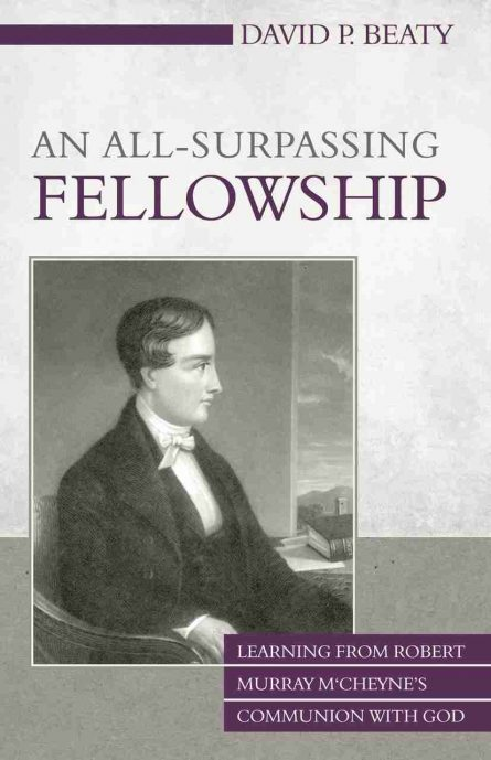 Robert Murray McCheyne by David Beaty Revival Christian RHB Books
