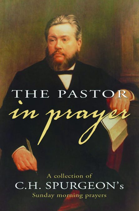 Pastor in Prayer by C H Spurgeon Baptist Banner of Truth Christian Books