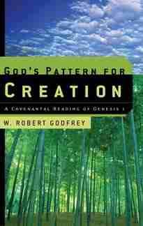 God's Pattern Robert Godfrey P&R Books