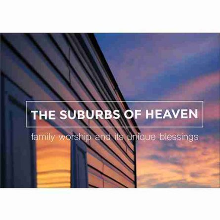 Suburbs of Heaven Reformation Scotland Trust
