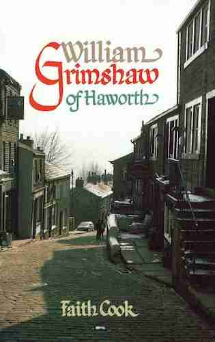 William Grimsaw by Faith Cook Banner of Truth