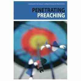 Penetrating Preaching Reformation Trust Scotland