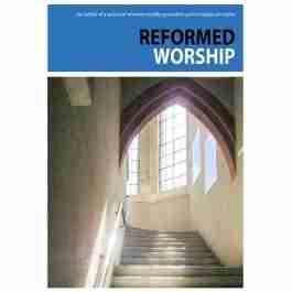 Reformed Worship Reformation Scotland Trust