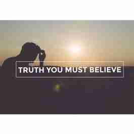 Truth you must believe reformation scotland trust