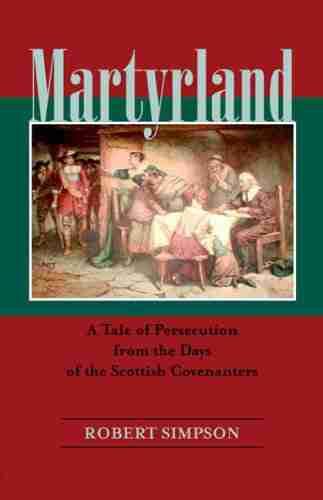 Scottish covenanters martyrland Robert Simpson sgcb