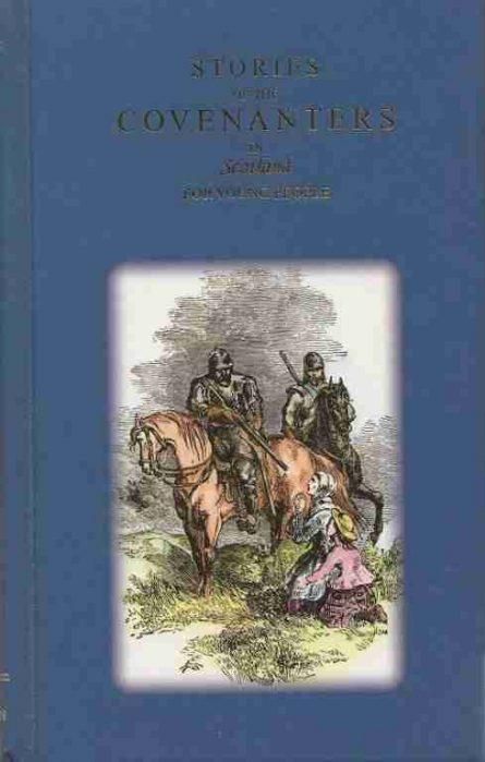 Scottish covenanters christian martyrs reformed books