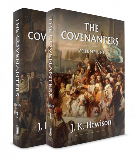 the Scottish covenanters by j king hewison banner of truth christian books