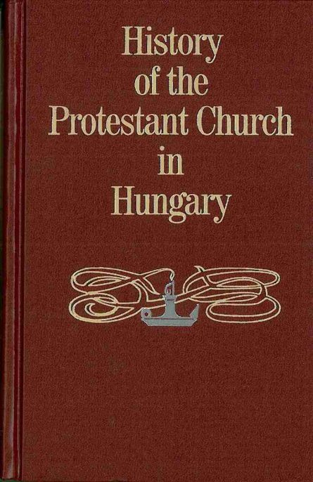 history of the protestant church in Hungary by j Craig sprinkle publications reformation christian books for sale