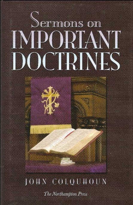 Sermons on Important Doctrines by John Colquhoun Northampton press