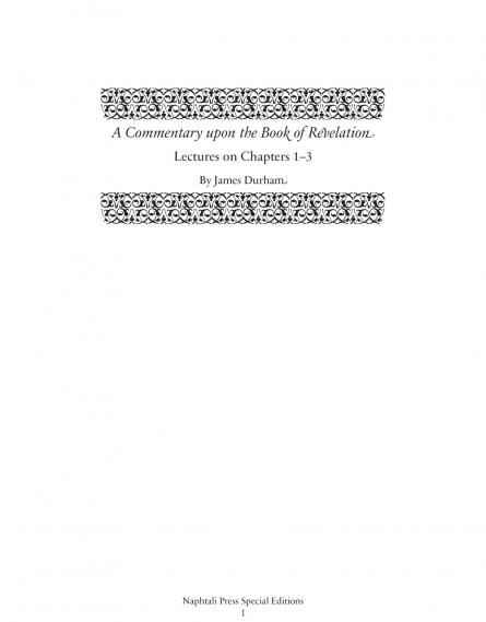 A Commentary upon the Book of the Revelation: Lectures on Chapters 1–3 by James durham puritan Scottish covenanters reformation heritage books rhb