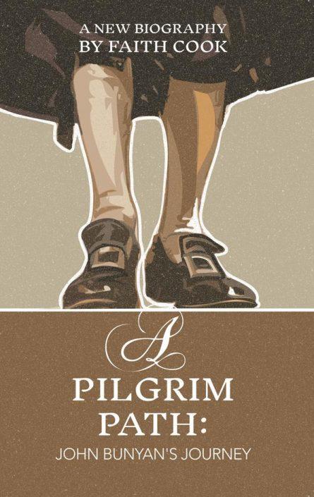 A Pilgrim Path: John Bunyan's Journey by faith cook puritan books evangelical press