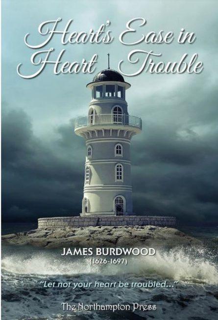 Heart's Ease in Heart Trouble by James burdwood puritan books Northampton press