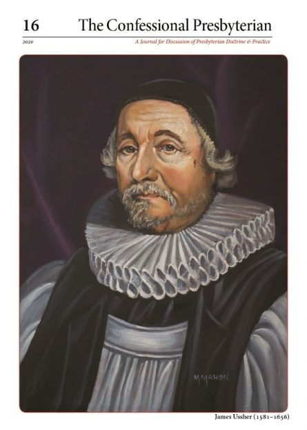 the confessional presbyterian journal, volume 16 James Ussher puritan Westminster Assembly