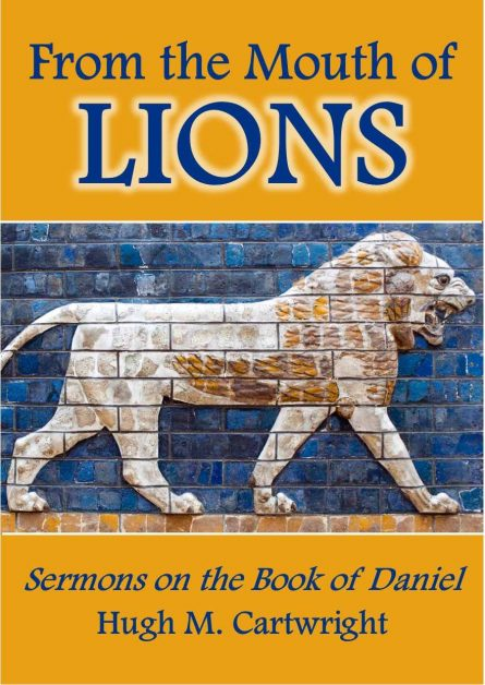 from the mouth of lions by Hugh cartwright sermons reformation press