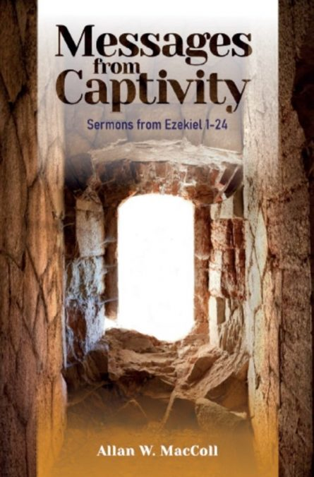 messages from captivity sermons by Allan maccoll Ettrick press