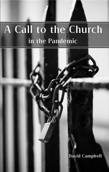 a call to the church in the pandemic David campbell Ettrick press