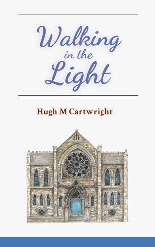walking in the light by Hugh cartwright free presbyterian sermons Ettrick press