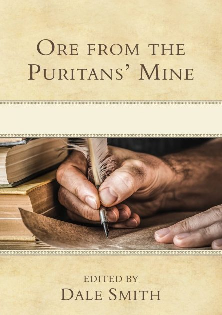 ore from the puritan's mine rhb puritan reformed evangelical books for sale