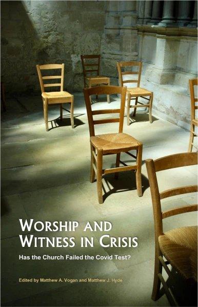 worship and witness edited Matthew Hyde and Matthew vogan Ettrick press covid 19 pandemic