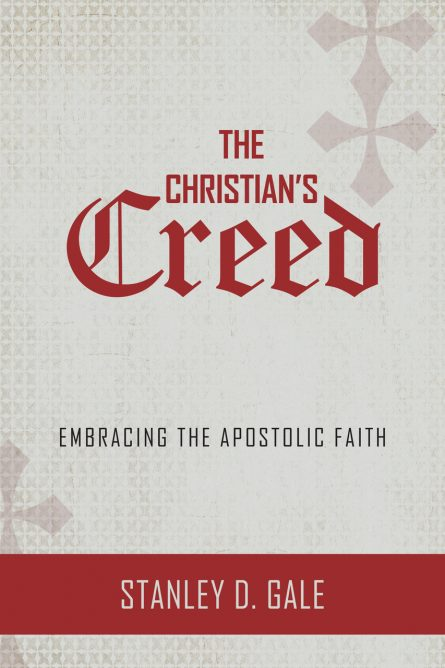 The Christian's Creed: Embracing the Apostolic Faith (Gale) rhb reformation heritage books