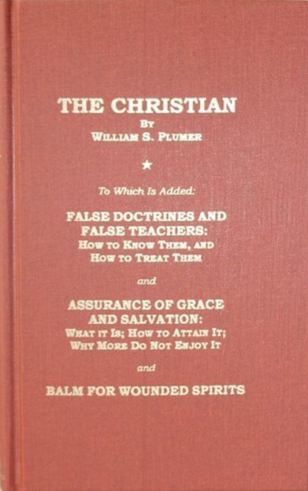 The Christian - 4 Titles in 1 by William s plumer