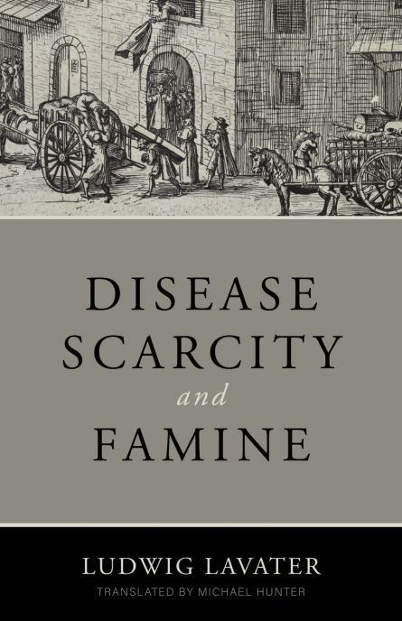 Disease, Scarcity, and Famine: A Reformation Perspective on God and Plagues reformation heritage books