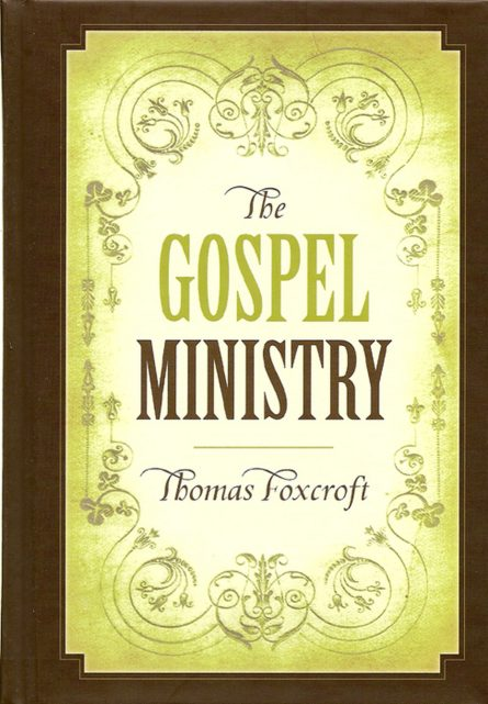 The Gospel Ministry by Thomas foxcroft reformation heritage books rhb puritan evangelical christian books