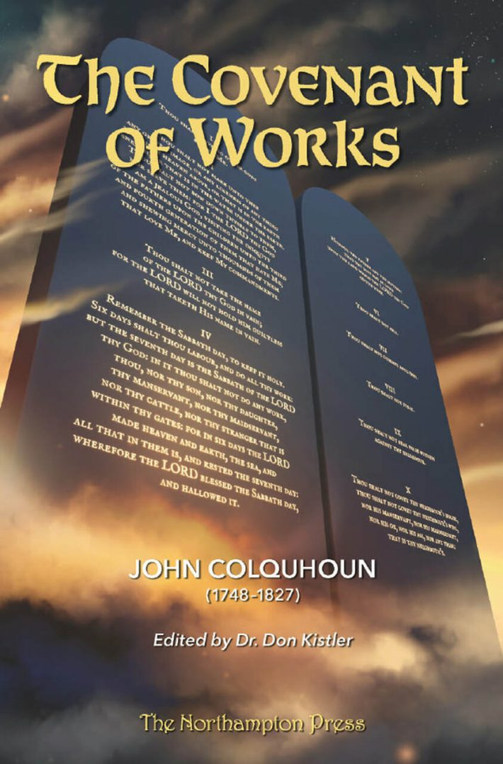 The Covenant of Works (Colquhoun) Northampton press